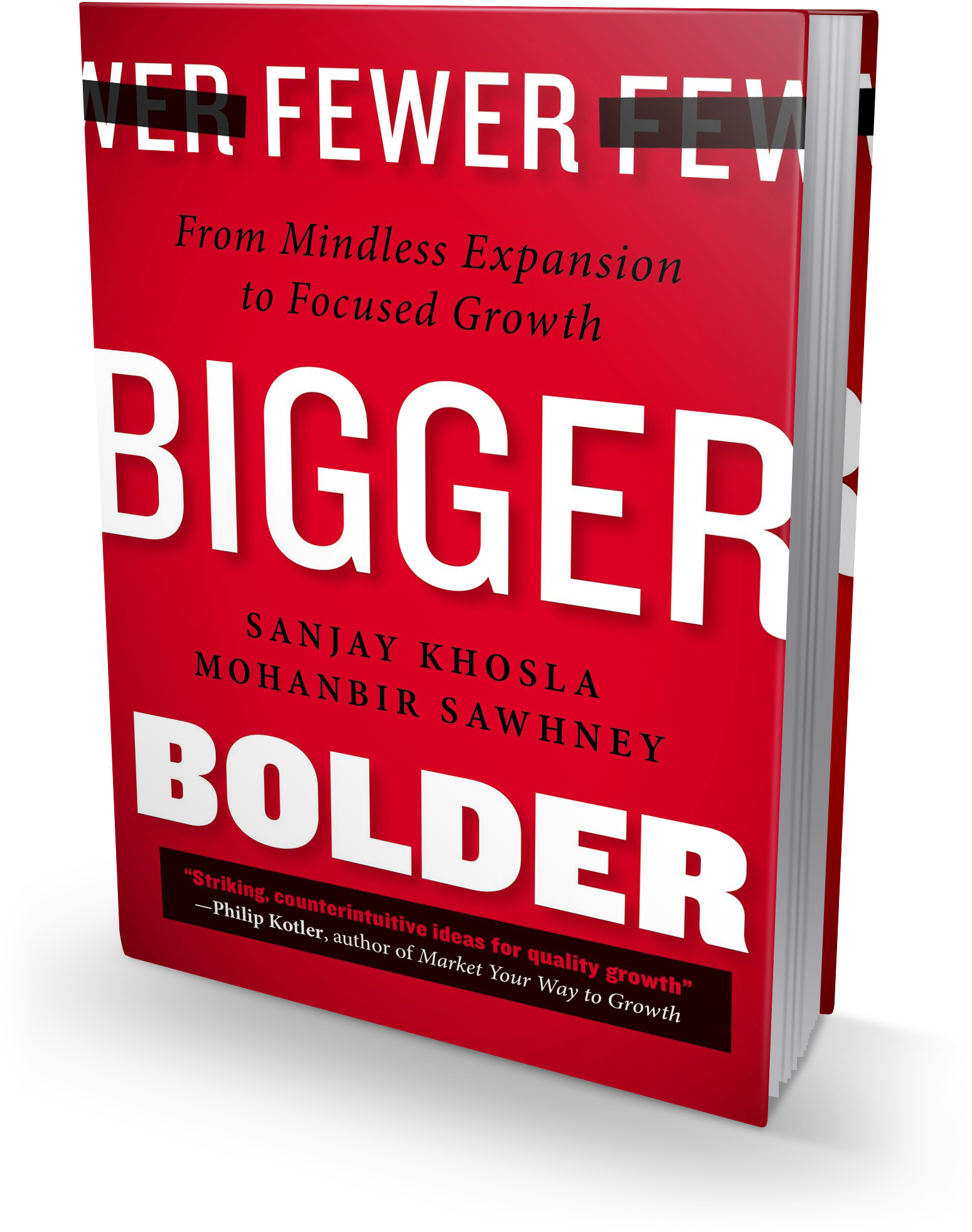 Fewer, Bigger, Bolder book cover
