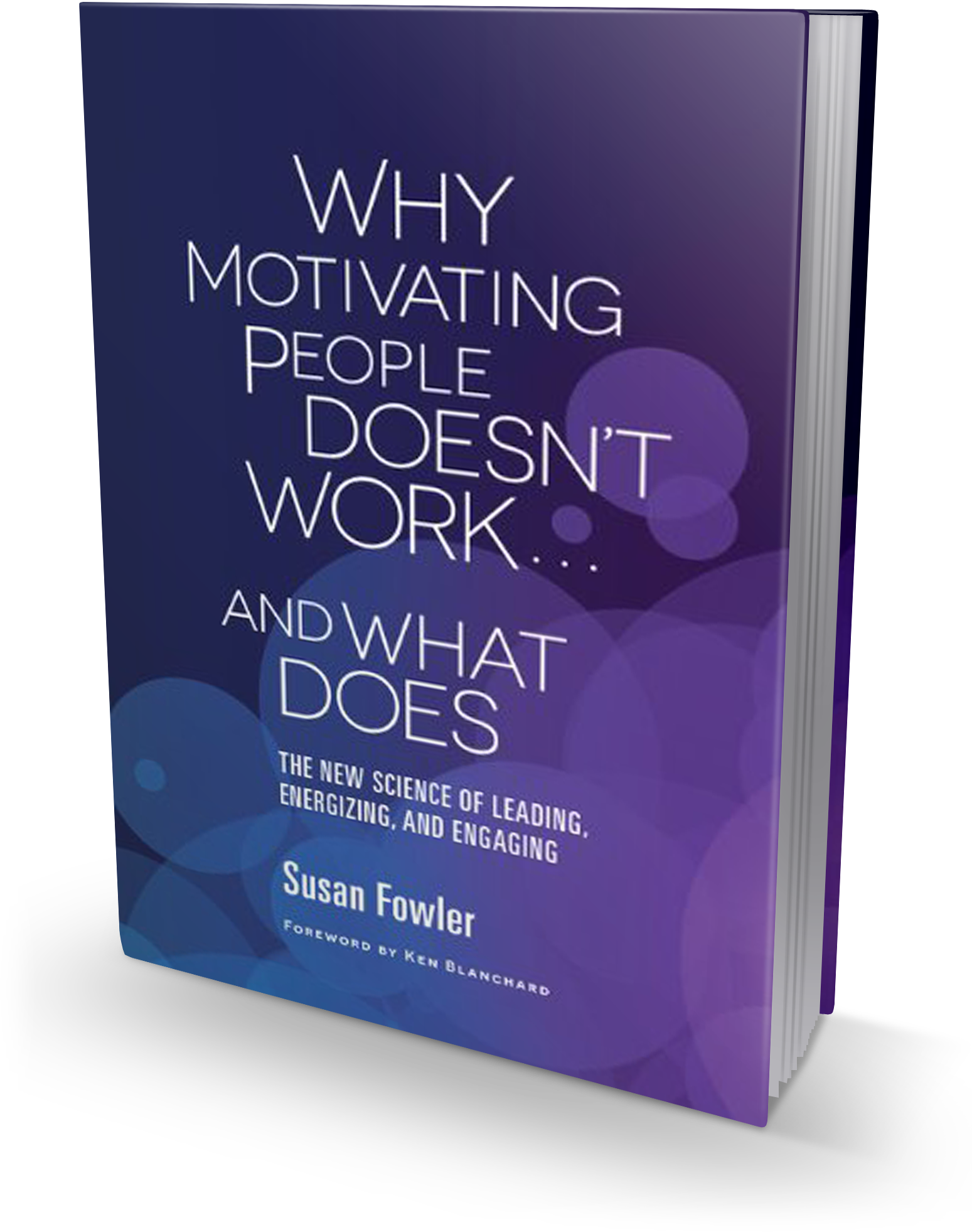 Why Motivating People Doesn't Work book cover