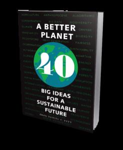 A Better Planet
