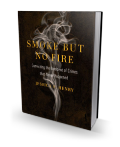 Smoke but No Fire